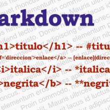 Mejora los artículos de tu Blog con Markdown